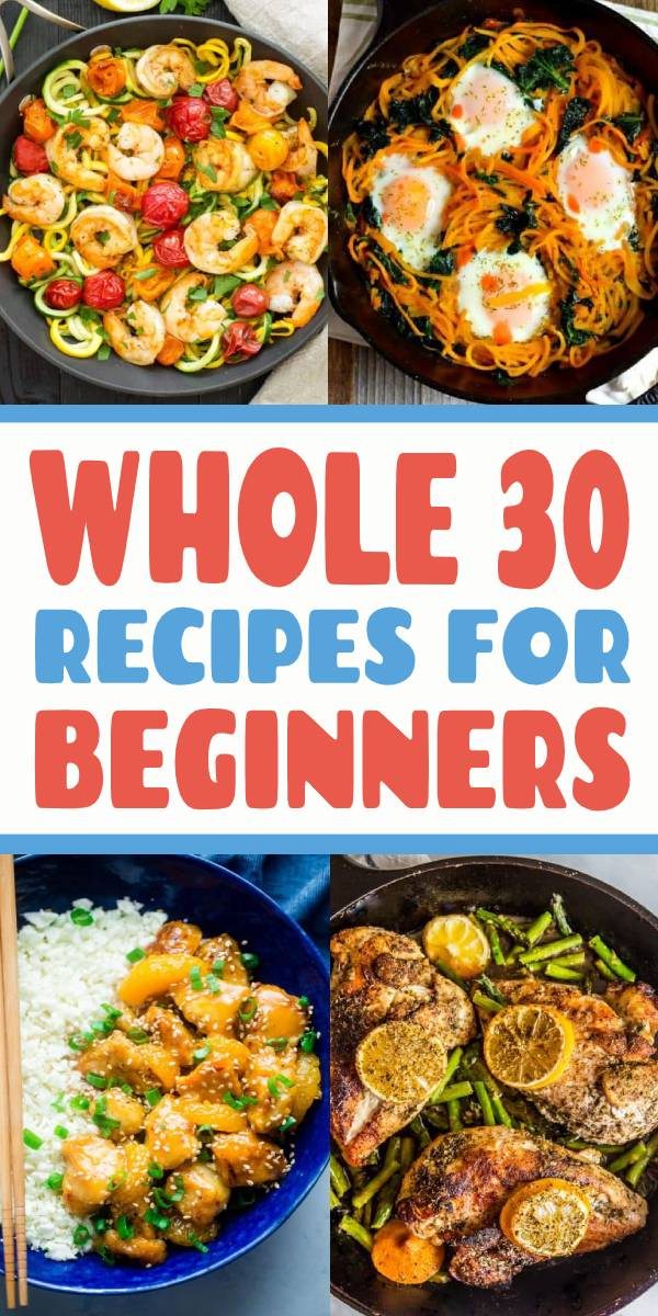 The Ultimate List of Whole30 Recipes for Beginners. Clean and detox in 30 days eating meat, seafood, vegetables, nuts and more. #whole30 #whole30recipes