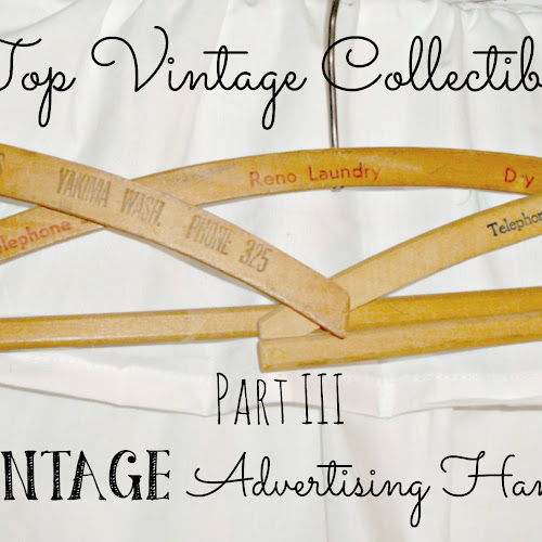 Top Vintage Collectibles - Part III - Vintage Advertising Hangers