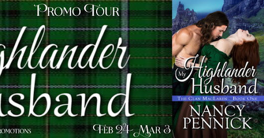 Promo tour for My Highlander Husband by Nancy Pennick