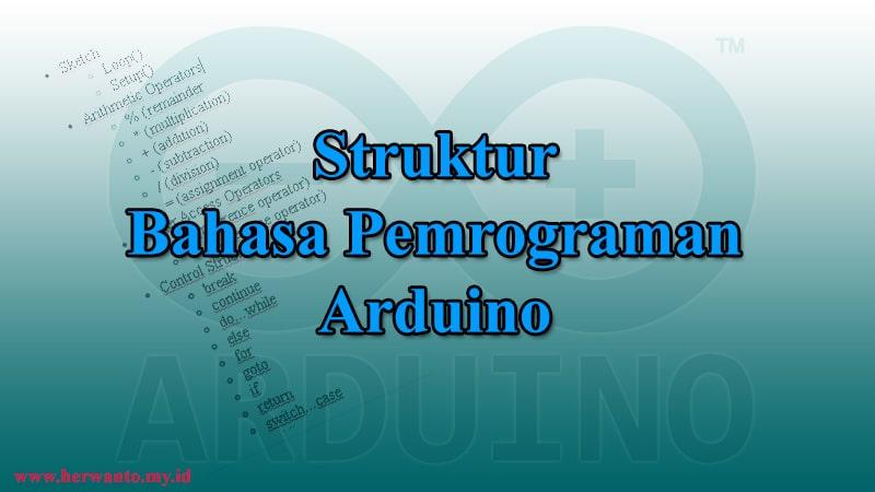 Struktur bahasa pemrograman arduino