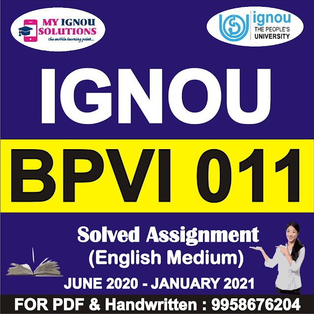 BPVI 011 Solved Assignment 2020-21