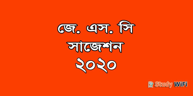 JSC Suggestion 2020 with Question (New Syllabus 100% Real)
