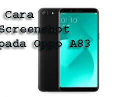 Cara Screenshot pada Oppo A83 1