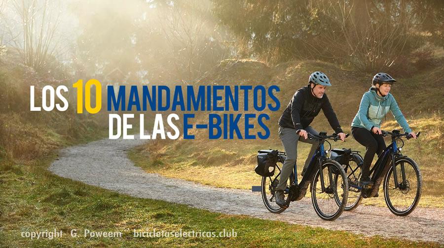 Los 10 mandamientos de las E-bikes.