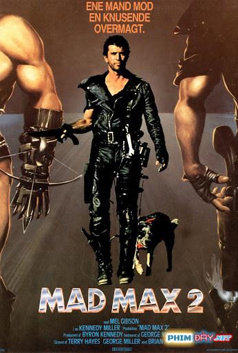 Max Điên cuồng 2 - Mad Max 2 (1981)