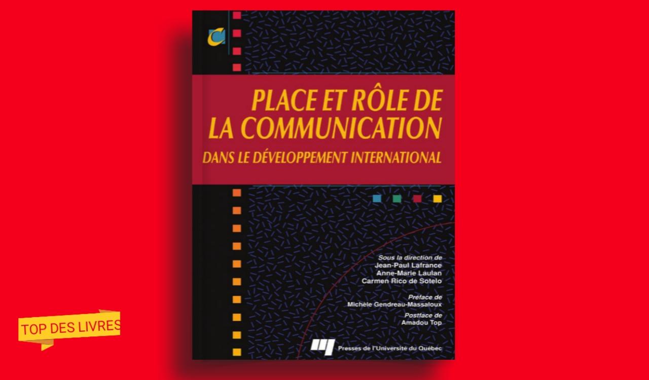 Télécharger : Place et rôle de la communication dans le développement international en pdf