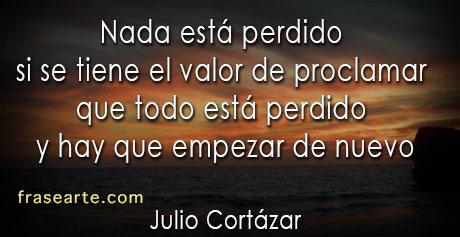 Nada está perdido - Julio Cortázar