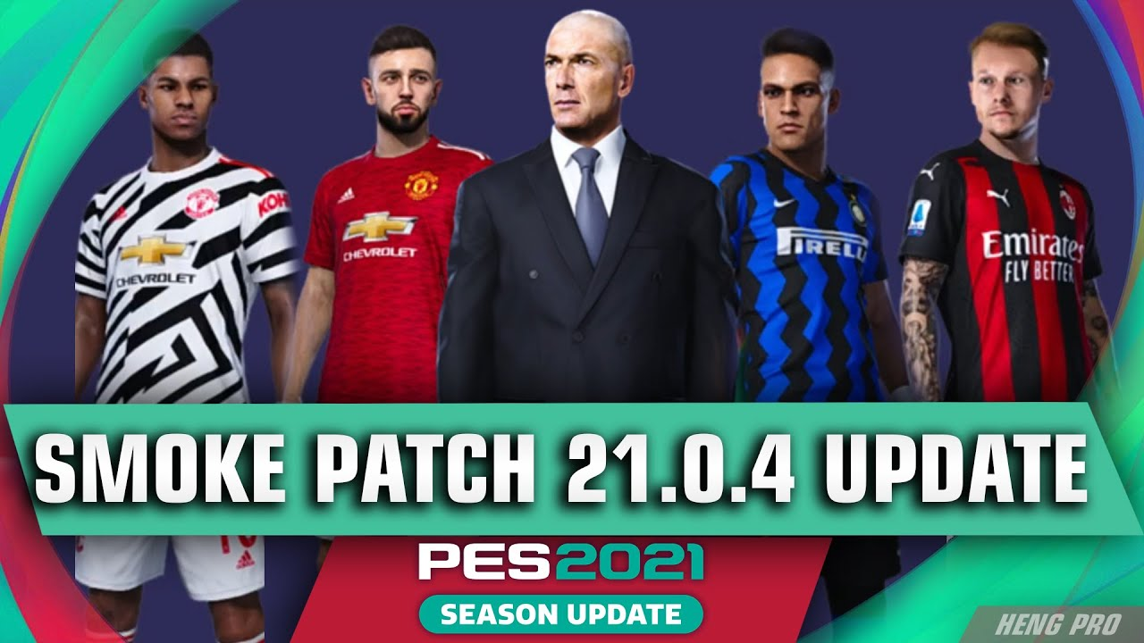 How to install smokepatch for pes 2021, SmokePatch patch for PES 2021 game, Download update for PES 2021 game, Download SmokePatch patch for PES 2021, Download SmokePatch game patch for PES 2021, Download patch for PES 2021 game, Download healthy patch for pes 2021, Download license  PES 2021 game teams, new version of SmokePatch