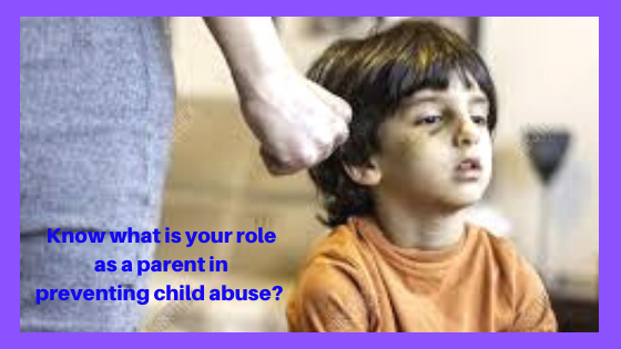 Know what is your role as a parent in preventing child abuse? | Islamic Girls Guide