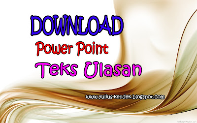 Download Power Point Materi Pengertian, Struktur, dan Ciri Kebahasaan Teks Ulasan Edisi Revisi