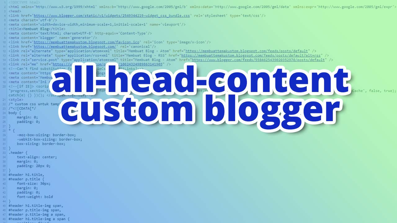 All-head-content Custom Blogger