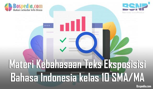 Materi Kebahasaan Teks Eksposisisi Mapel Bahasa Indonesia kelas 10 SMA/MA