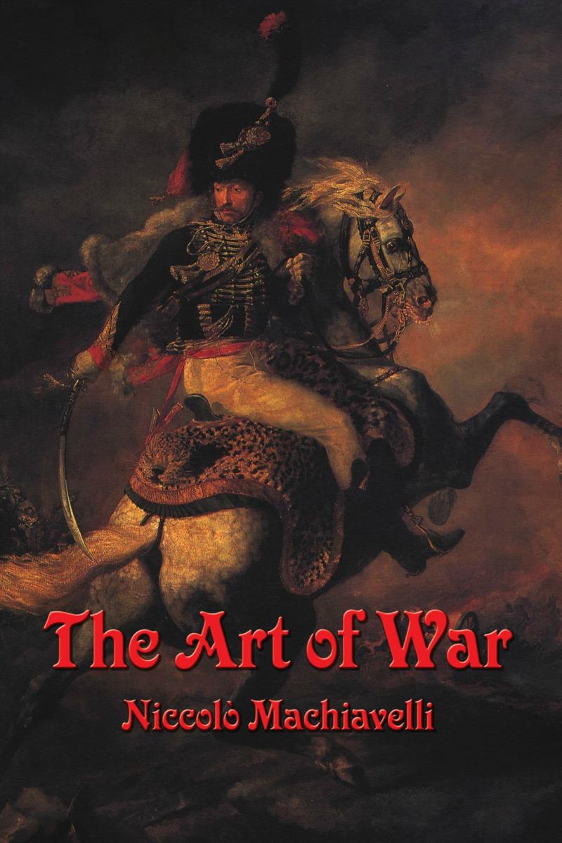 Arta războiului - Niccolo Machiavelli