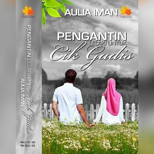 novel Pengantin Lelaki Untuk Cik Gadis