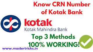Get CRN Number of Kotak Bank