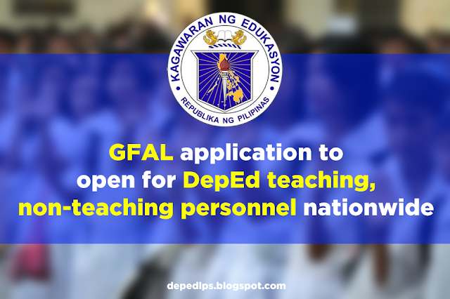 GFAL application to open for DepEd teaching, non-teaching personnel nationwide