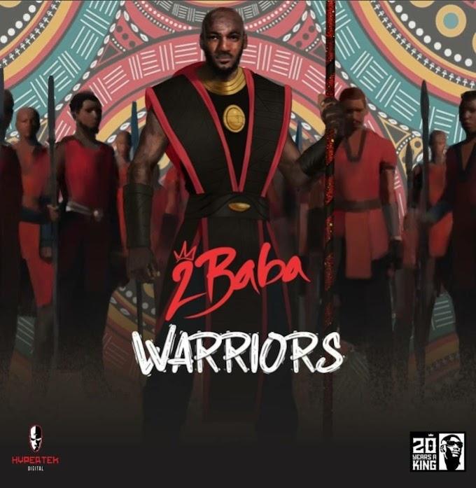 DOWNLOAD FULL ALBUM : 2Baba – Warriors