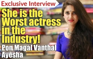 She is the worst actress in the industry – Ayesha | ponmagal vanthal serial