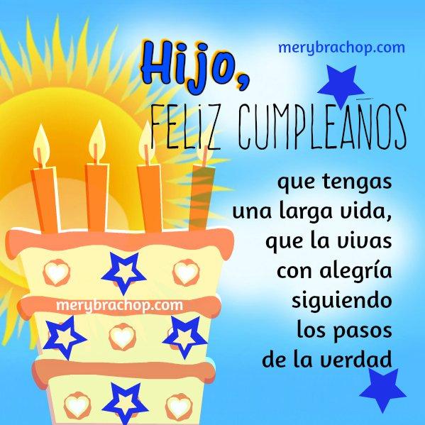 Frases de cumpleaños para hijo, felicitación, tarjeta con bonitos mensajes cristianos para mi hijo querido, Imágenes cumple Mery Bracho.
