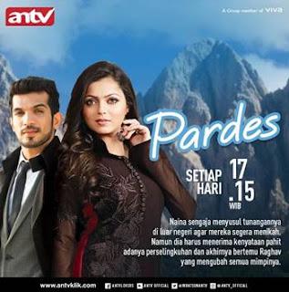 Sinopsis Pardes ANTV Episode 54 - Jumat 16 Maret 2018