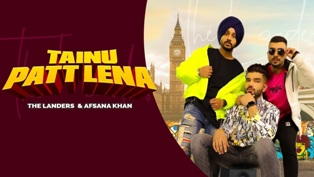 Tainu Patt Lena Lyrics - The Landers & Afsana Khan