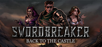 Swordbreaker Back to The Castle v1.23-PLAZA