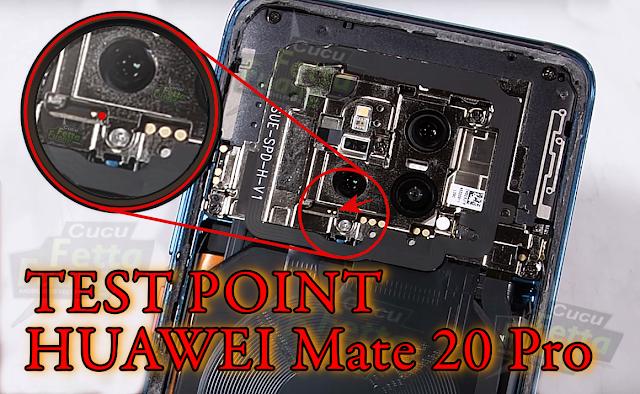 Huawei Mate 20 Pro Test Point Tembel Panci