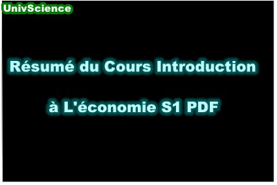 Résumé Du Cours Introduction à L'économie S1 PDF.