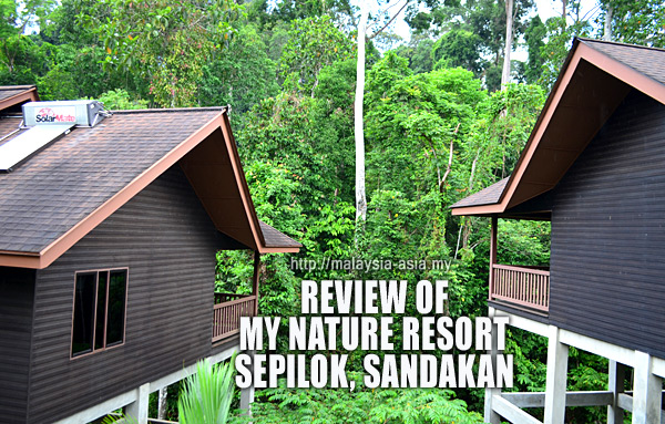 Review of My Nature Resort Sepilok
