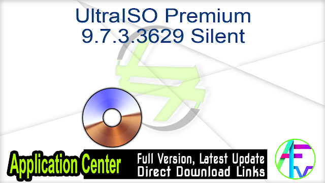 UltraISO Premium 9.7.3.3629 Silent