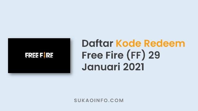Kumpulan Kode Redeem FF Hari Ini 29 Januari 2021 Terbaru yang Belum Di Klaim