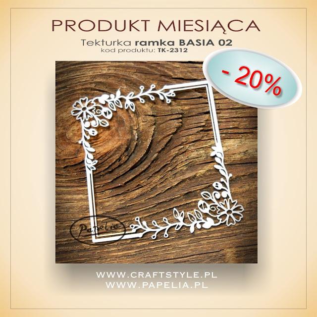 Produkt miesiąca - czerwiec 2020 - tekturka ramka Basia 02