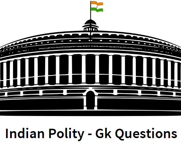 Indian Polity General Knowledge Quiz Questions