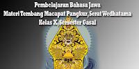 Materi Pembelajaran Bahasa Jawa, Tembang Macapat Pangkur, Serat Wedhatama Kelas X Semester Gasal
