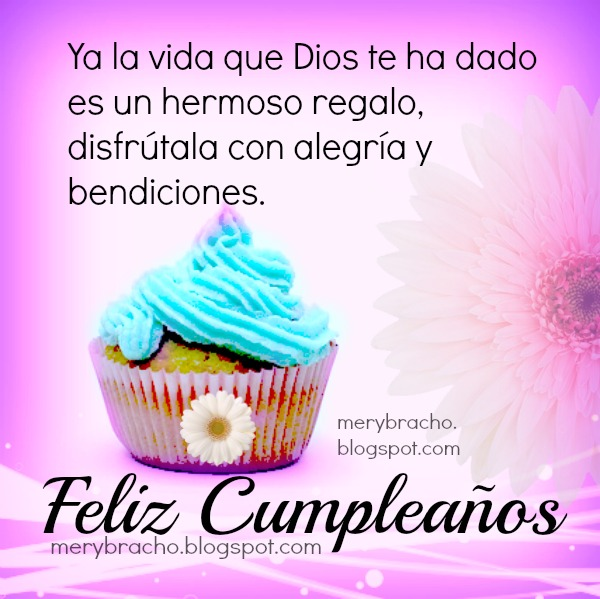 cumpleaños feliz te deseamos a ti, mensajes, frases cristianas cortas y bonitas de cumple,  felicitaciones en celebración de cumpleaños