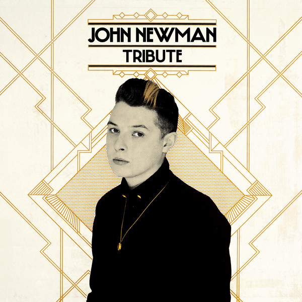 John Newman - Tribute (Deluxe) Cover