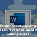 Text Predictions: Microsoft Word's New Feature to Be Released In The Coming Weeks