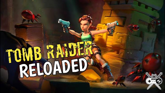 Tomb raider reloaded mobile