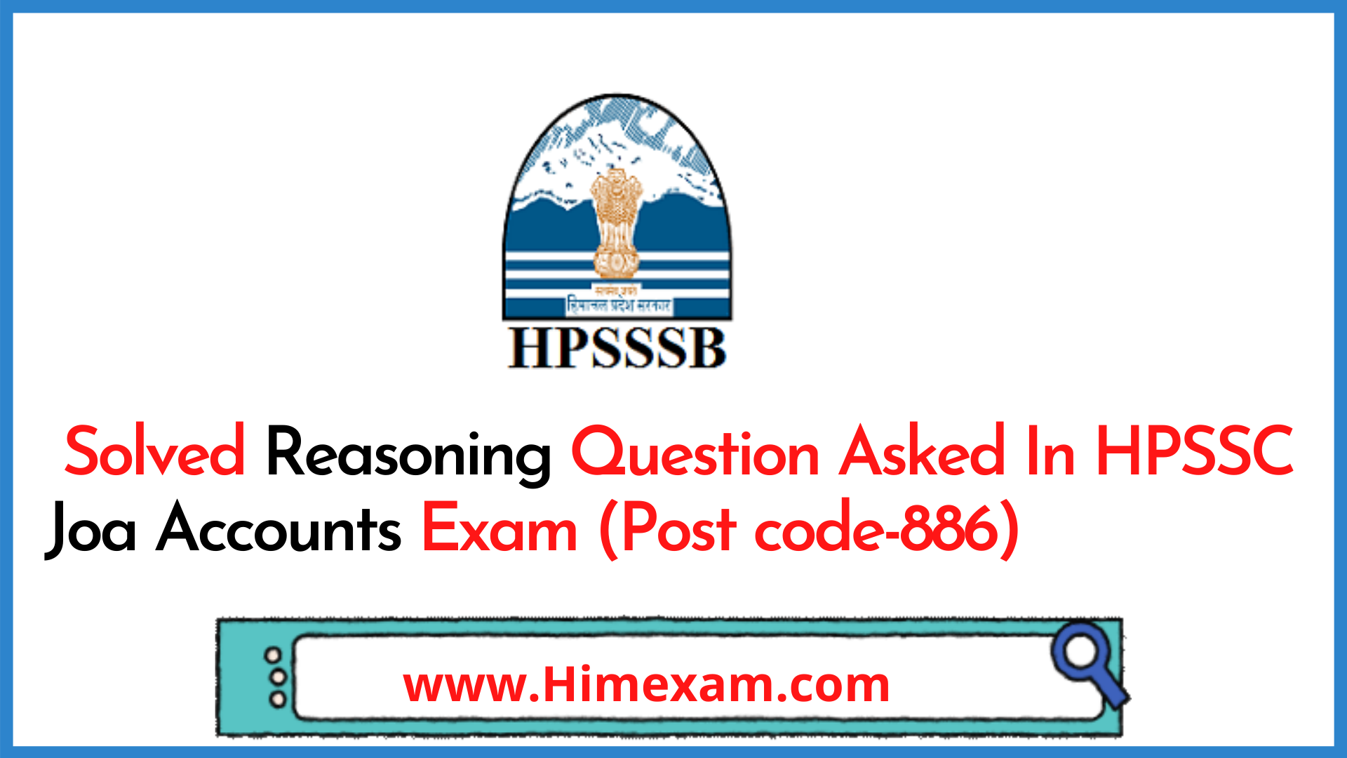 Solved Reasoning Question Asked In HPSSC Joa Accounts Exam (Post code-886)