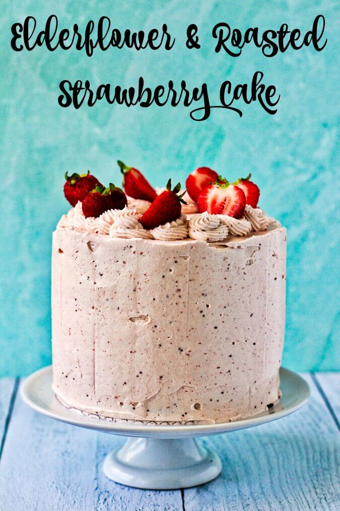 Elderflower & Roasted Strawberry Layer Cake