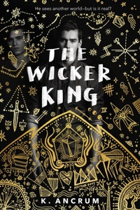 Resenha #403: The Wicker King - K. Ancrum (Imprint)