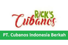 Lowongan Kerja PT. Cubanos Indonesia Berkah