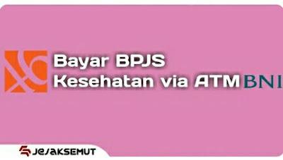Cara Bayar BPJS Kesehatan Lewat ATM BNI