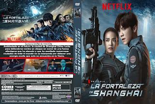CARATULA LA FORTALEZA DE SHANGAI - SHANGAI FORTRESS 2019[COVER DVD]