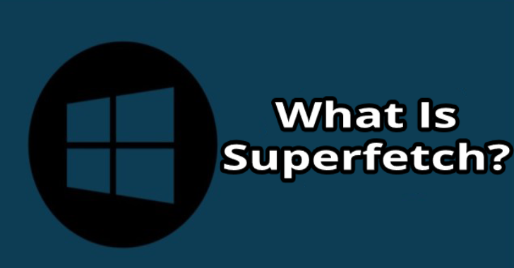 What is Superfetch?