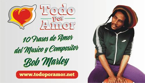 frases de amor de Bob Marley