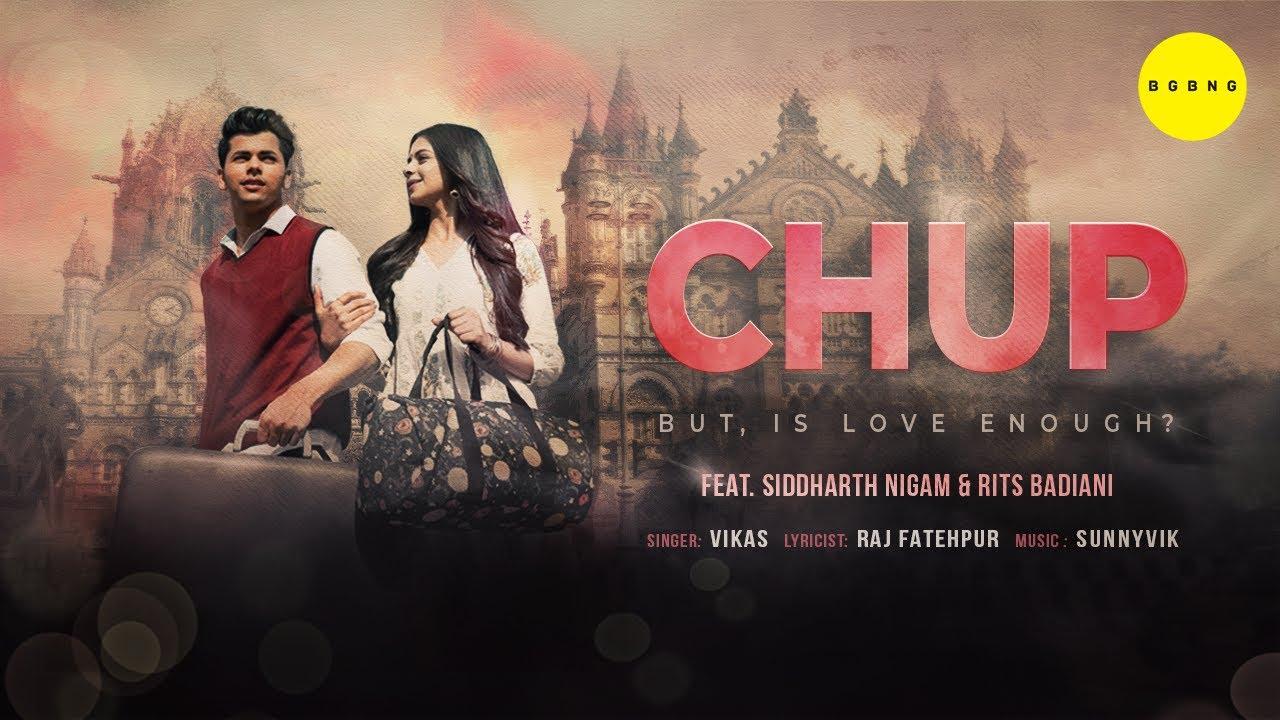 Chup Lyrics Vikas   Siddharth Nigam X Rits Rits Badiani   Punjabi Song