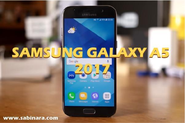 Spesifikasi dan Harga Samsung Galaxy A5 2017