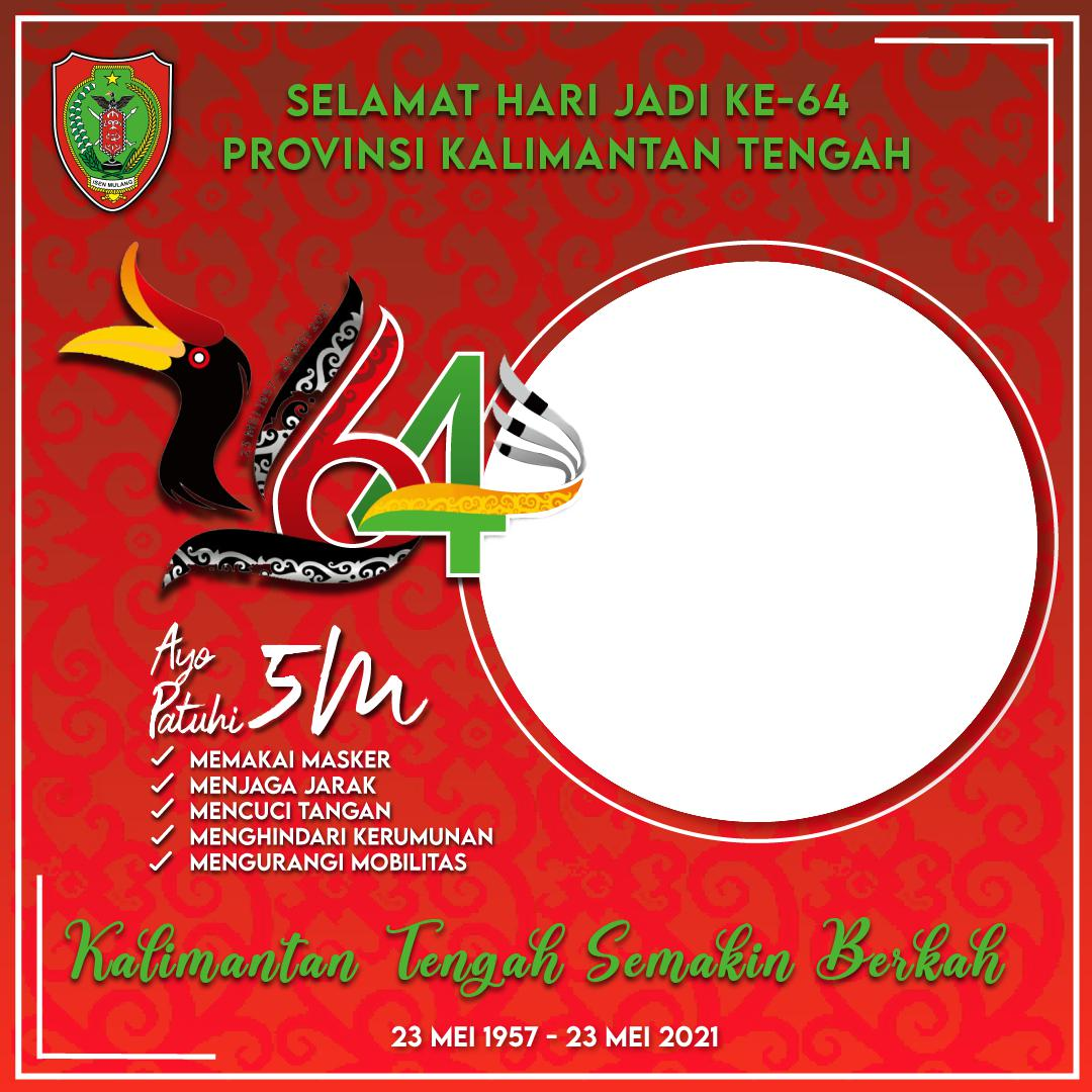 Desain Keren Twibbon 64 Tahun Provinsi Kalimantan Tengah Gratis