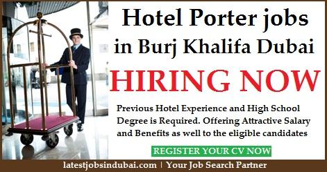 Burj Khalifa Hotel Porter jobs in Dubai